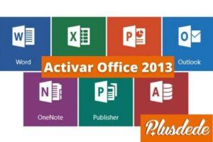 Activar Office 2013: método actualizado 2021